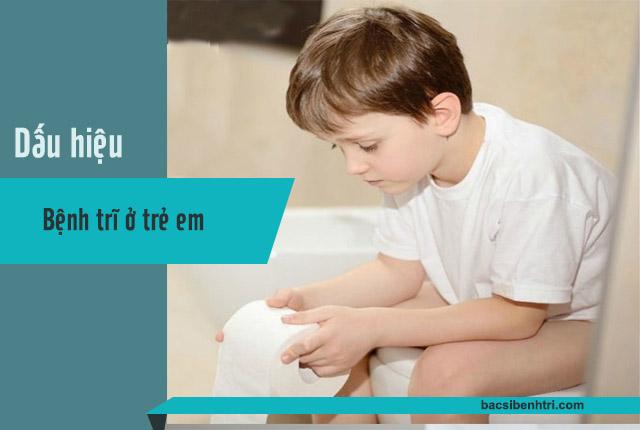 dấu hiệu bệnh trĩ ở trẻ em