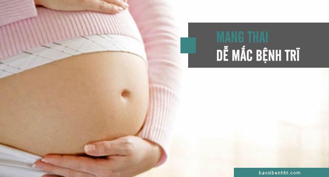 bệnh trĩ trong thai kỳ